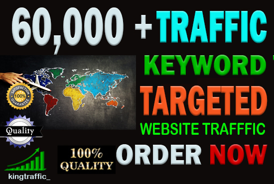 60,000+ High Quality Organic keyword targeted traffic from google