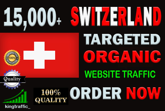 15,000 High Quality Swiss web visitors real targeted Genuine Organic web traffic from Switzerland