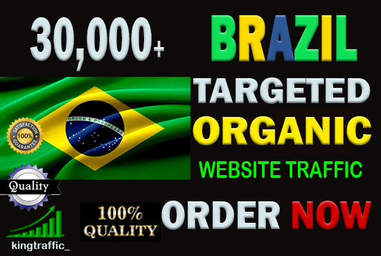 30,000 High Quality Brazilian web visitors real targeted Genuine Organic web traffic from Brazil
