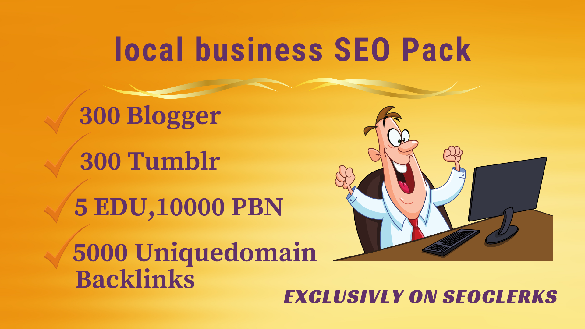local business SEO Pack - Get 5 EDU,  300 blogger,  tumblr,  10000 PBN,  5000 uniquedomain backlinks