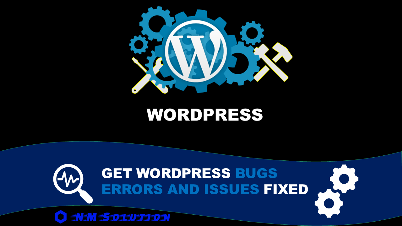 I will fix wordpress issues,  wordpress bugs,  or wordpress errors