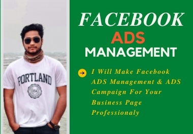 I will do all type of facebook ads management and promote ads campaign