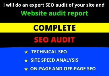 I will do an expert SEO audit of your site and Website audit report
