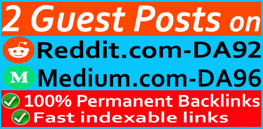 write and publish 2 guest post on Reddit and Medium DA92+ Frist Indexable