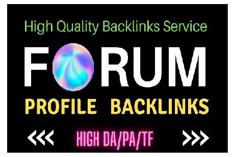 Unique 100 high da pa pr9 dofollow forum profile backlinks fast delivery