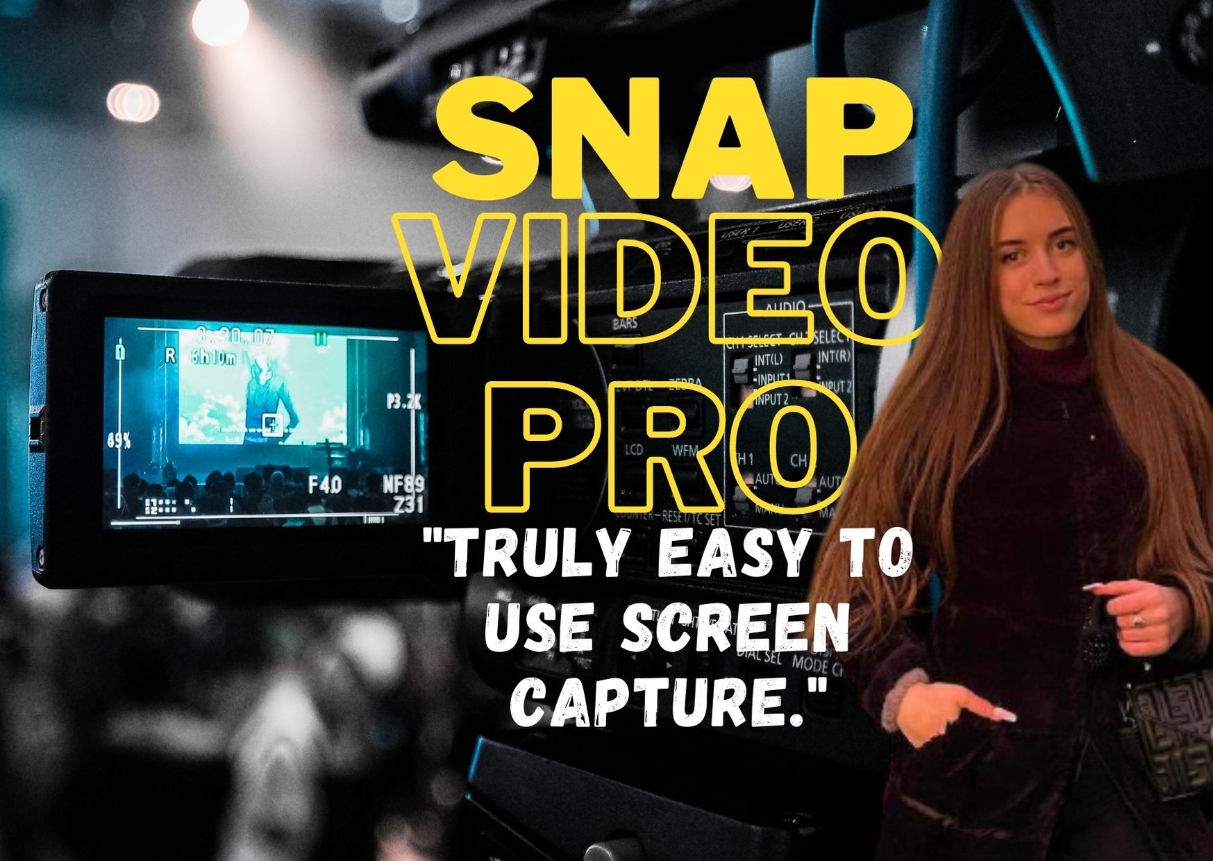 Snap Video Pro easy to use screen capture software