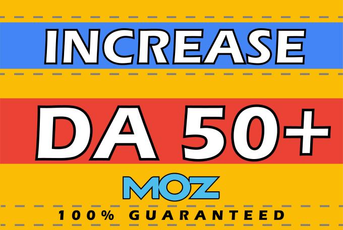 Increase Moz DA 50+ domain authority 50 plus