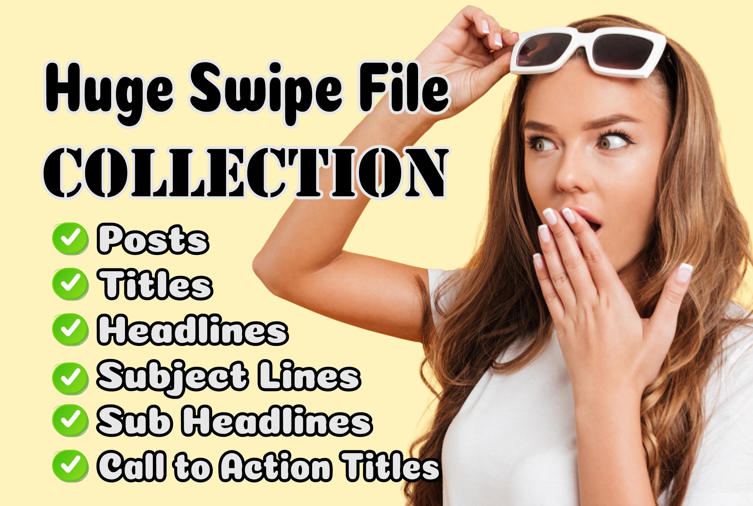 Huge Swipe File Collection - 2,900 plus files