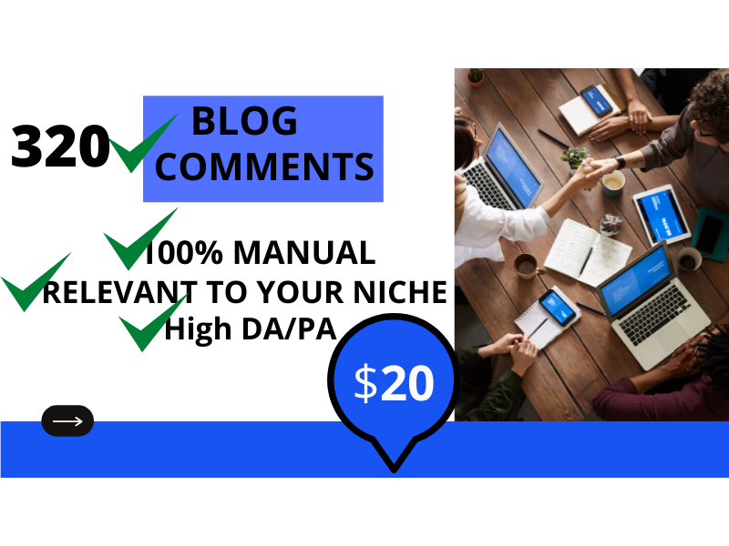 I will make 320 do follow manually created amazing blog comments or post comments backlinks