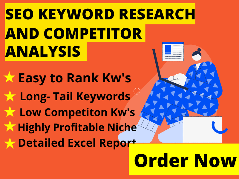 For Google Top Ranking,  I will do professionally SEO keyword research and competitor analysis