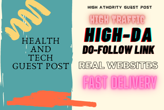 I will do health and tech guest post on high DA
