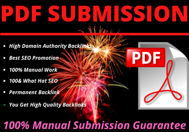 I will do 100 pdf/ article manually submission dofollow backlink high authority high DA PA website
