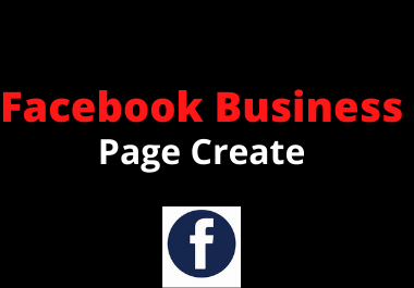 I will do facebook business page create professionally