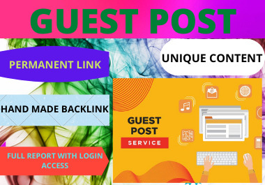 I will do 10 guest post submission manually dofollow backlinks high authority high DA PA website