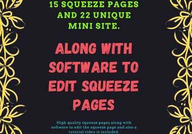 I will provide 15 squeeze pages and 22 unique mini-website templates