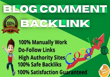 I will create 100+ Manually Do-follow Blog Comment Backlinks,  Link Building on High Authority Sites
