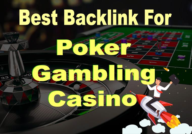 350 Pbns backlinks Poker,  Judi Related Casino,  Gambling,  - Manual work