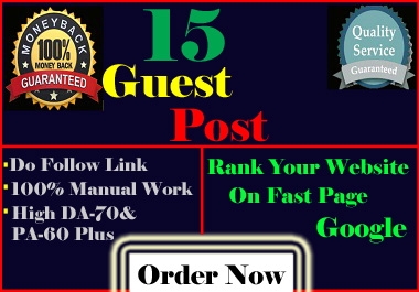 15 High quality Free Guest Post SEO Backlink with Dofollow links DA-70 & PA-60 Plus