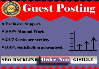 Publish 10 Guest Posts On High DA 80 Plus Website With Do-follow & No-follow
