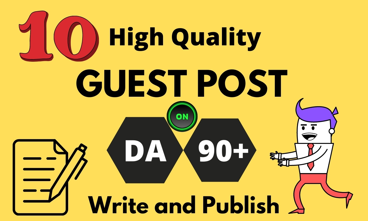 I will write and Publish 10 High Quality Guest Post SEO dofollow Backlinks