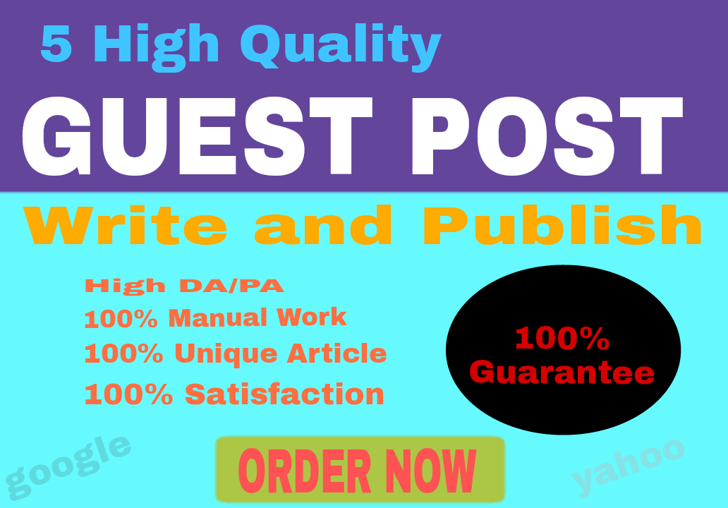 Write and Publish 5 Guest Post on High DA website with Dofollow Backlinks