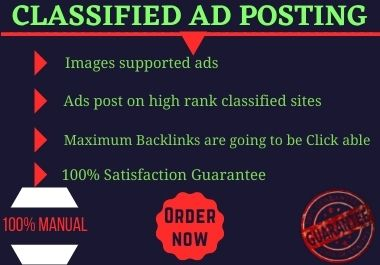 I will post your promotional ads in the top 70 HQ classified ad posting websites