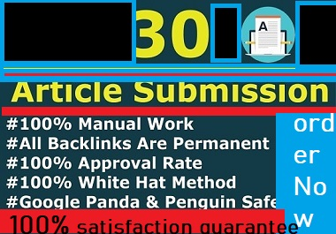 I Will Manualy 30+ DO-Follow Article Submissin Backlink Created For SEO Ranking