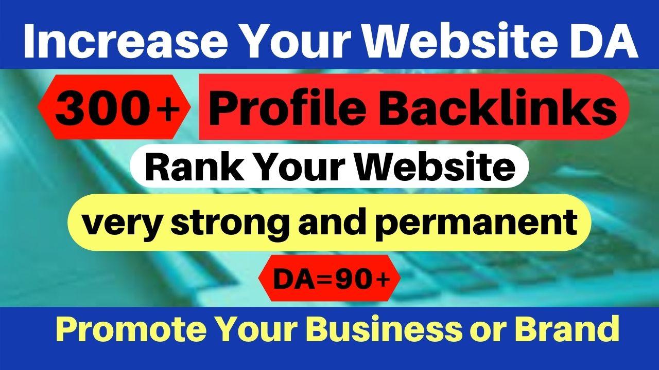 I will provide 300 HQ Safe High social profile creation backlinks Rank on Google