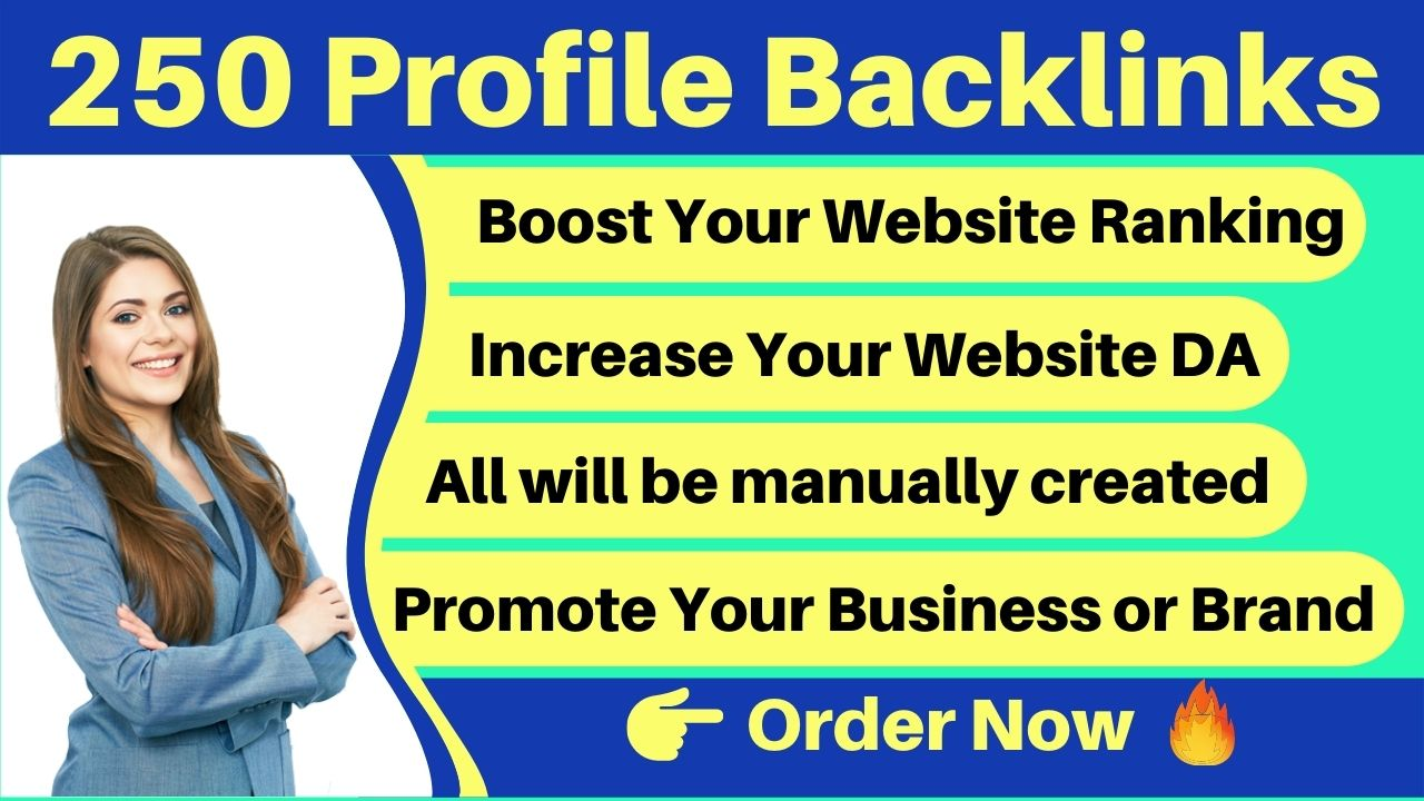 Create 250 high DA & PA 50 to 95 social media profile backlinks manually for your website ranking