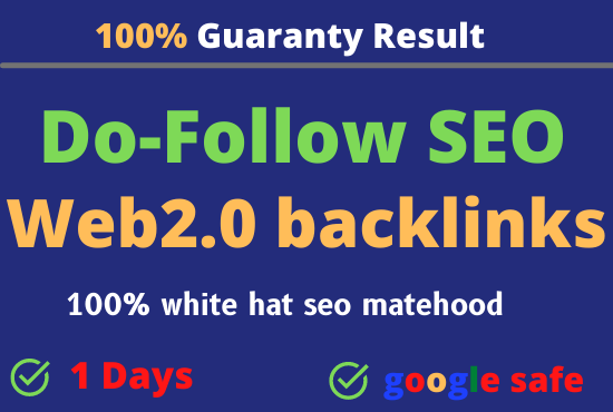 I will build 5th high-quality do-follow SEO web2.0 backlinks link building google top ranking