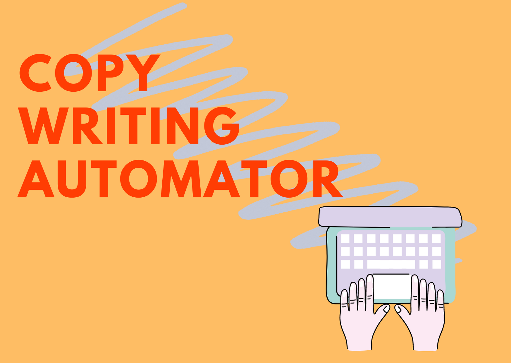Copy writing Automator Software