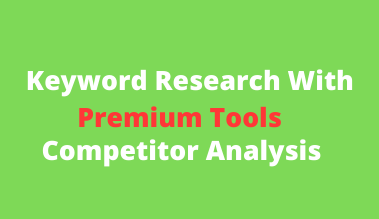 Keyword Research and Competitor Analysis in 24 hours to rank in google.