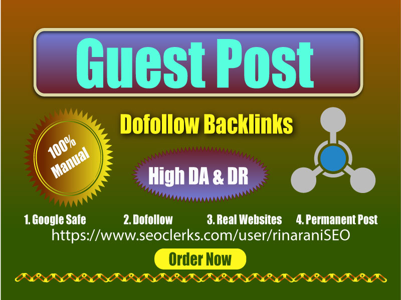 Create 20 Do-follow Guest PostIng Backlinks for rank your website