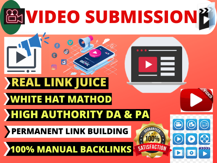 Live 30 Video Submission high authority permanent backlinks high da video sharing website