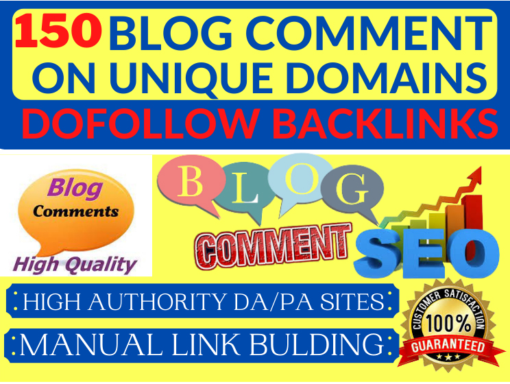 I Will Create 150 High Domain Authority and Page Authority Blog Comments backlinks