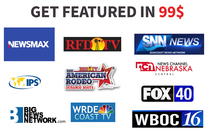 Will Get You Featured in 24 hours on Newsmax,  FOX,  CBS,  WBOC TV,  RFD TV,  SNN TV and 200+ Other
