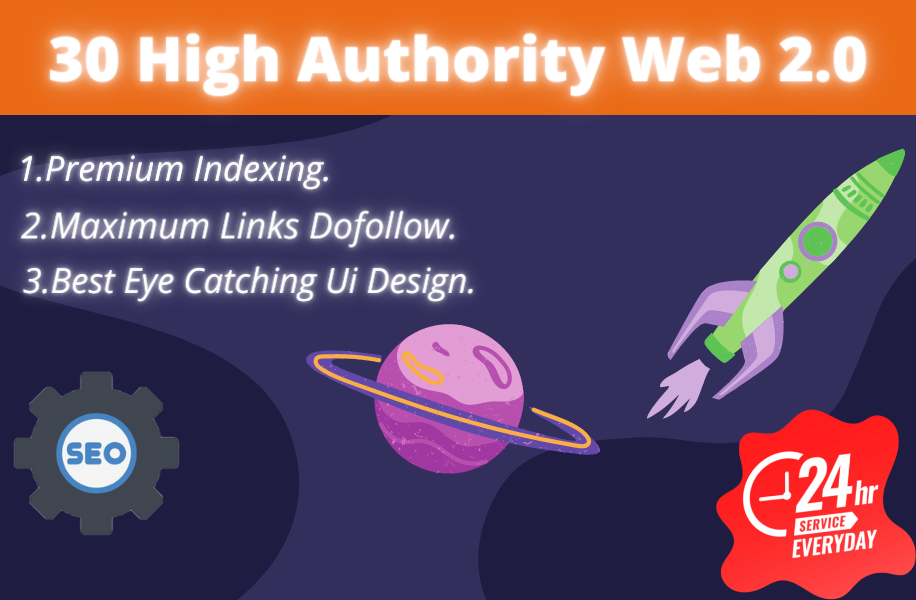 I will create 30 High Authority DoFollow Web 2.0 Backlinks