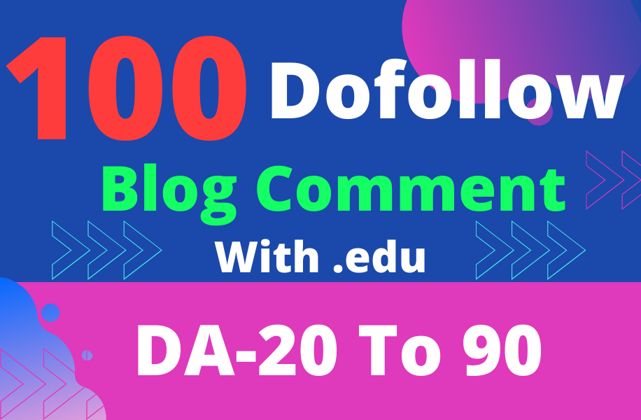 I Will Create High Quality 100 Dofollow Blog Comment With. EDU Site