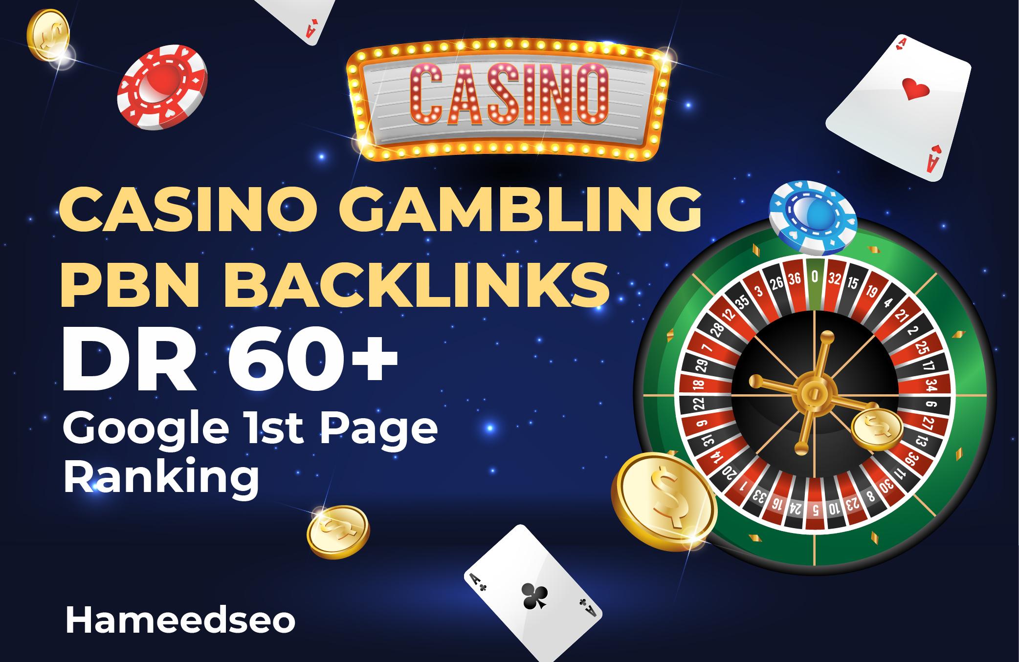 Build Casino Posts Gambling Poker 20 Pbn DR 60 plus Dofollow High Quality Backlinks