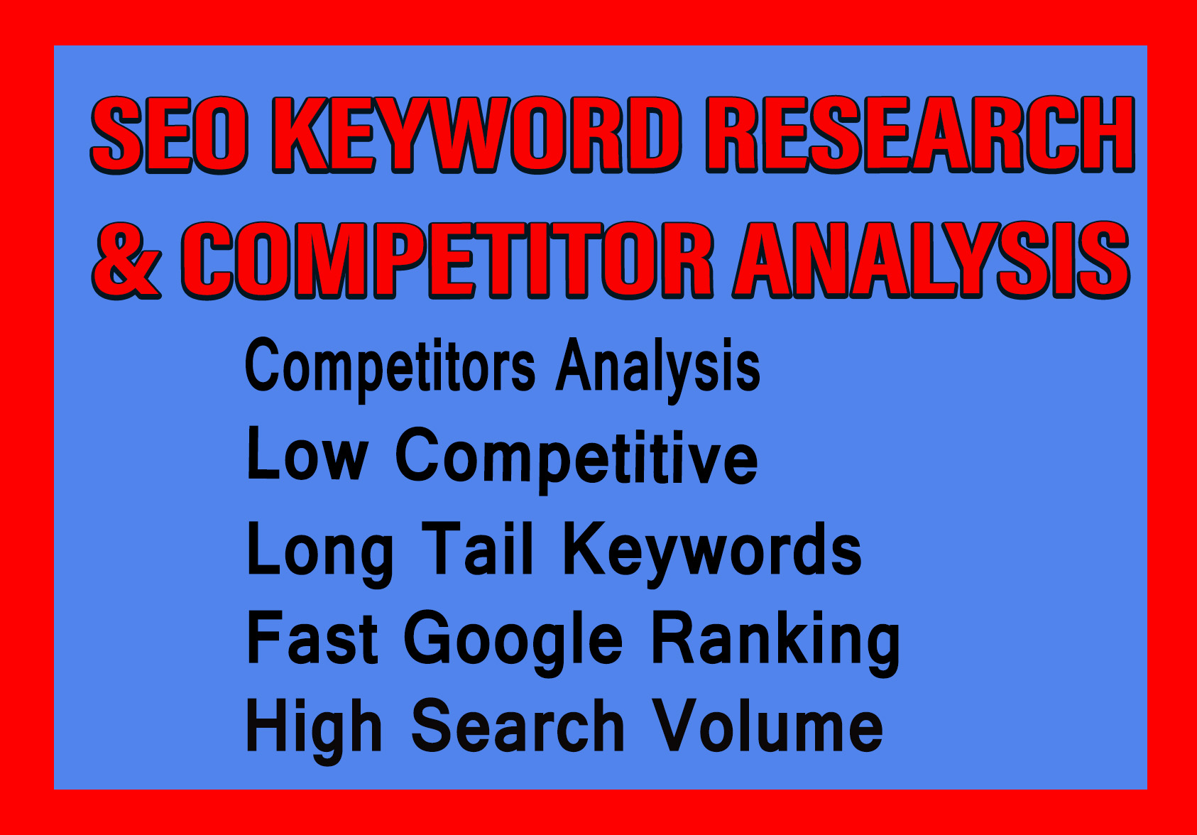 I will do SEO keyword research and competitor analysis professionally