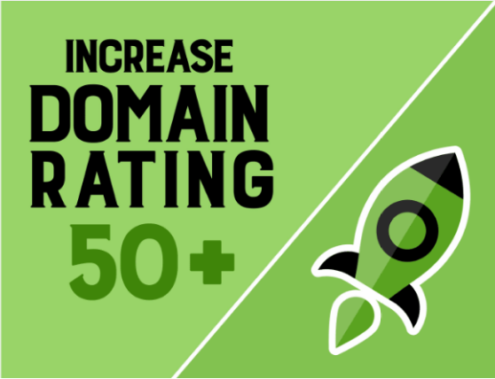 I will increase domain rating ahrefs DR 50+