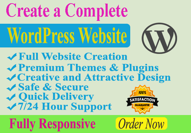 I will create and customize a responsive WordPress website for you