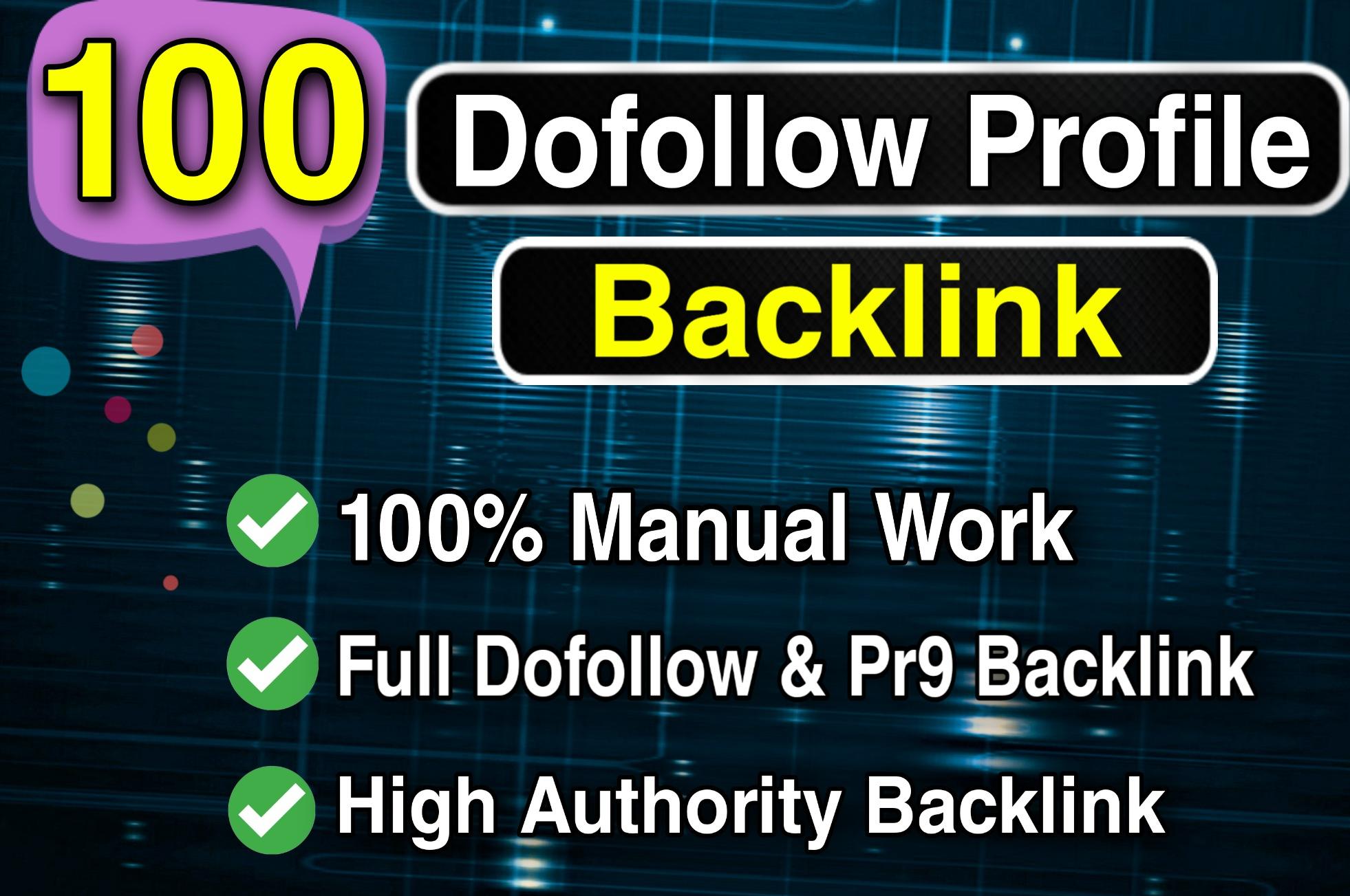 Create manual 100 High Quality PR9 DA 100-70 profile Backlinks