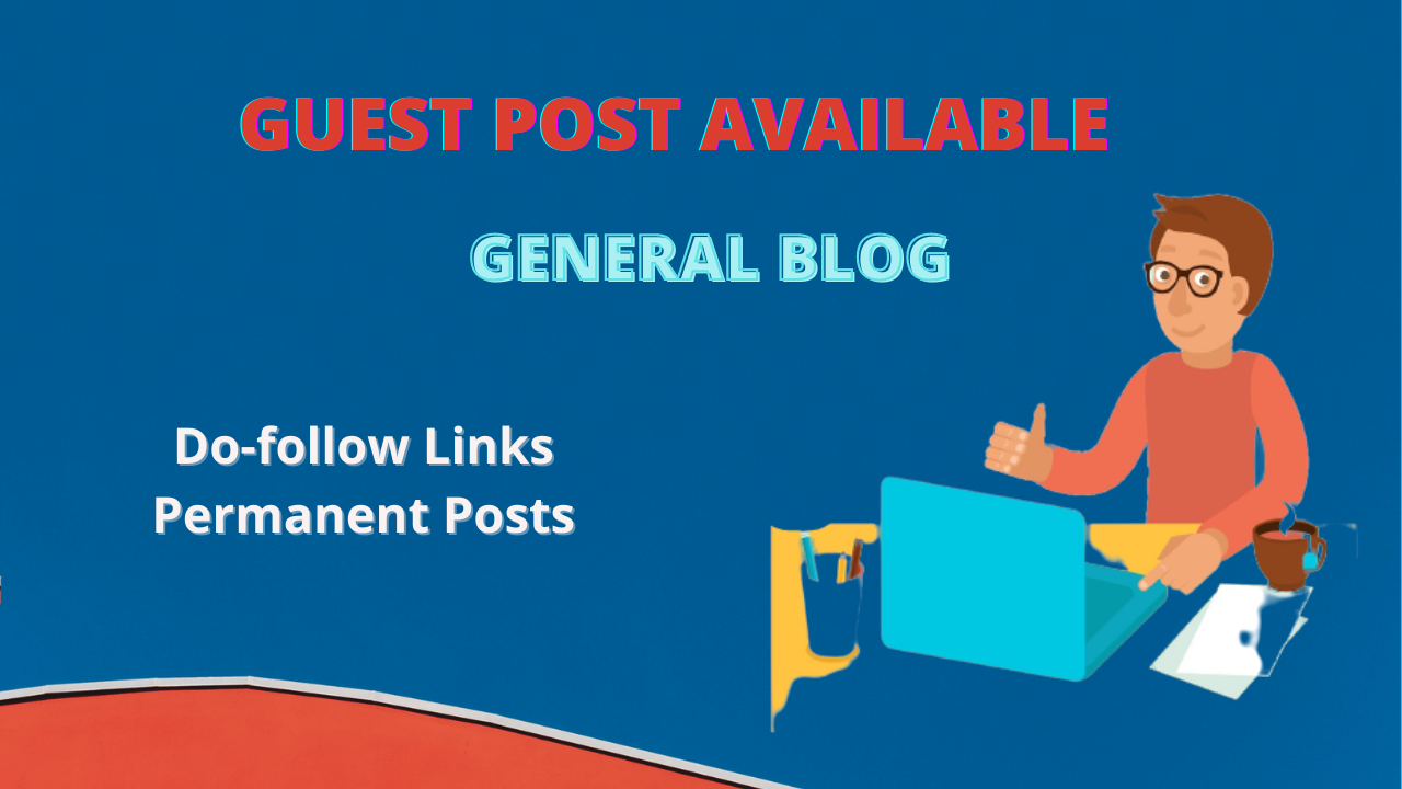 I will do high da guest post on general blog