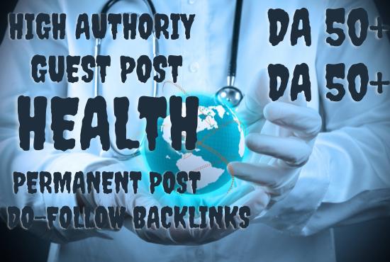 I Will do high DA guest post Health
