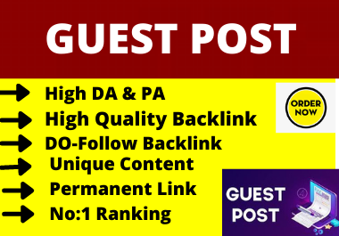 10 Publish guest posts on da 70+ sites with dofollow permanent backlinks