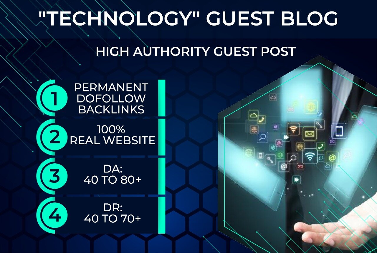 I will published guest post on technology da70 guest blogs