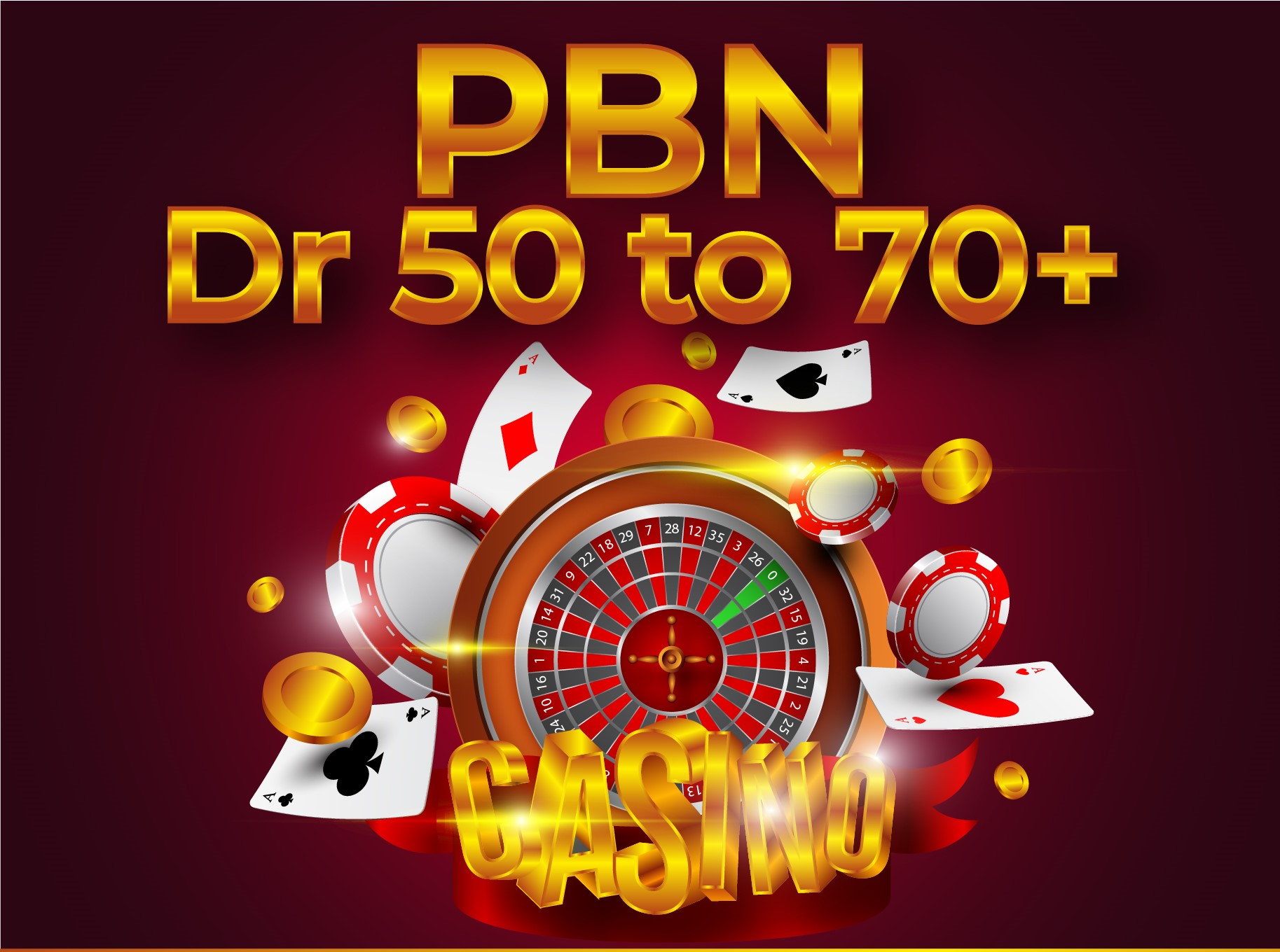 Do High-Quality 30 PBN DR 50 to 70+ Backlinks For Casino,  Gambling,  Betting,  & Poker Sites