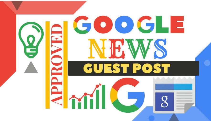 Do Google News Approved Guest Post DA 70+ with Dofollow Backlinks