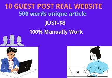 I will write articles 500+ words and publish 10 guest post on DA 20-80 google site SEO Backlinks for